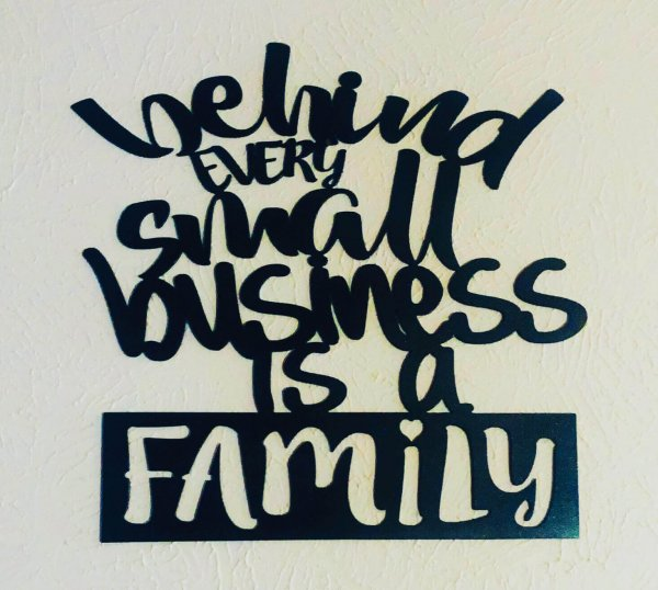 Behind every small business is a family