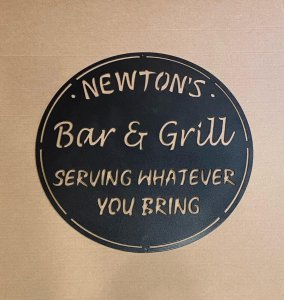 newtons bar and grill serving whatever you bring sign